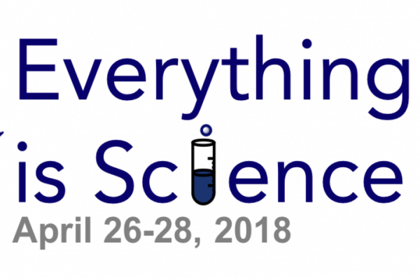 Everything is Science, April 26-28, 2018
